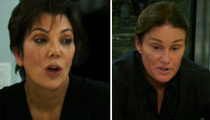 Kris Jenner -- Tells Bruce ... I Never Saw This Coming (VIDEO)
