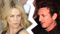 Charlize Theron & Sean Penn ... THEY'RE DONE