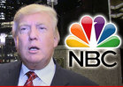 NBC to Donald Trump -- You're Fired!!!