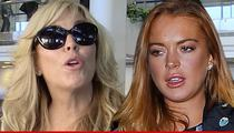 Fox News Contibutor to Dina Lohan -- Look at All the People Who Called You a Bad Mother!