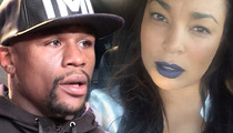 Floyd Mayweather Jr. -- My Ex WAS On Drugs ... I Got Papers to Prove It