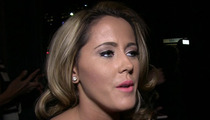 Jenelle Evans Arrested For Assault ... Hits Ex-Fiance's New GF With Glass