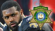 Cam Jordan -- Cops Open Internal Investigation ... Into Alleged Ass Slap Incident