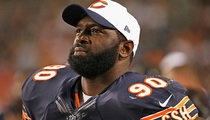 Chicago Bears Cut Jeremiah Ratliff -- You Ain't Got to Go Home, But ....