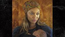 Tyra Banks: My Baby's Also Photogenic