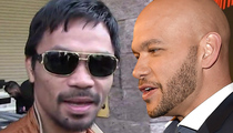 Manny Pacquiao Sued -- Waiter Demands His Cut for Setting Up Mayweather Fight