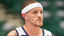 Delonte West -- Left Medical Facility While Hallucinating