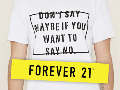 Forever 21 -- Pulls 'Rapey' Tee After Customer Complaints