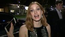 Jessica Chastain -- Kurt Busch Is Wrong ... Ex-GF Was NOT Real 'Zero Dark Thirty' Hero (VIDEO)