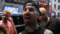 Travis Barker -- I Better Win UFC 200 Bet ... Or I'm Getting TMZ Ink (VIDEO)