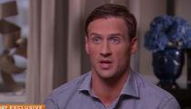 Ryan Lochte -- He Still Doesn't Get It (VIDEO)