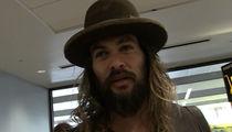Jason Momoa -- I've Got a Brain Too! (VIDEO)