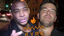 Ja Rule & Billy McFarland Sued Over $3 Million Fyre Festival Loan