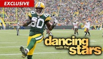 Packers Star Donald Driver -- I'm Busting My Ass For 'Dancing with the Stars'