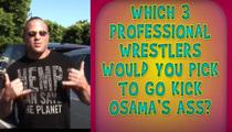 When Wrestlers Attack ... Osama Bin Laden