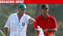 Tiger's Caddie: How Could You Fire Me?!?!?