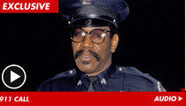 Bubba Smith 911 -- He's Not Answering the Door!