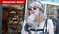 Courtney Love Facing Eviction -- You Set My Pad ON FIRE!!