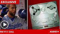 "L.A. Dodgers Star James Loney Frantic 911 Call -- 'He Woke Up, SLAMMED on Gas"""