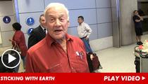 Buzz Aldrin -- No More Space for Me!