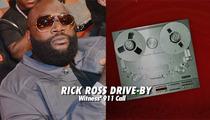 Rick Ross 911 Call -- 'I Just Heard a Bunch of Gunshots'