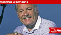 Jerry Buss Dead -- Lakers Owner Dies After Battle with Cancer