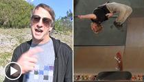 Tony Hawk -- Backflip Dude Adam Miller Nearly 'Broke Himself' Practicing Amazing Stunt