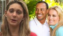 Tiger Woods Ex-Mistress -- I Bet He's Already Cheating on Lindsey Vonn