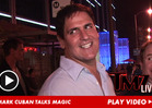 Mark Cuban -- I'd Be HONORED If 1st Gay Player Was On My Team