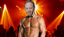 Ian Ziering -- 9021-Oh Damn ... I'm a Stripper Now!