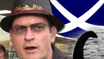 Charlie Sheen -- The Loch Ness Monster Is Afraid of Me!