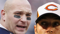 Brian Urlacher -- BOO HOO ... Jay Cutler Hasn't Called Since I Retired