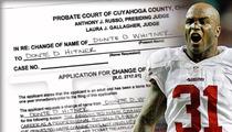 NFL Star Donte Whitner -- 'Hitner' Application FILED with the Court