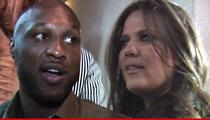 Lamar Odom to Khloe Kardashian -- No, I'm Leaving You!