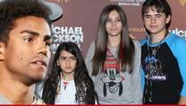 Guardian of Michael Jackson's Kids -- Back Off Stupid Cousin!