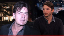 Charlie Sheen to Ashton -- 'Mind Your Tongue' ... Or I'll Beat Your Ass