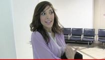 Farrah Abraham -- Accused of Low 'Blowin'""