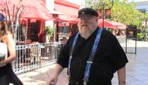 'Game of Thrones' Creator George R. R. Martin -- I Still Haven't Written the Last Book!!!