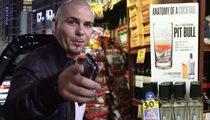 Pitbull -- Sues to Jock Block 'Pit Bull' ... the Cocktail