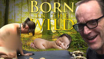 'Born in the Wild' -- Moms Are Naked ... You're Afraid