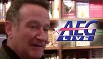 Robin Williams -- Turned Down HUGE Vegas Offer