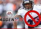 Ray Rice -- DROPPED FROM 'MADDEN 15'