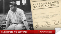 Babe Ruth -- Yankees Contract Up for Auction ... No Booze, In Bed By 1 AM'