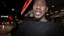 NBA Star Iman Shumpert & Teyana Taylor -- Yep, We're Bangin!