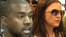 Kanye West -- Pap Doesn't Want Jury to Hear ... I Also Pissed off Britney!