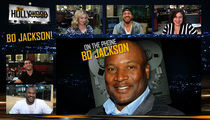 Bo Jackson -- I'm So Old ... It Hurts to Pee
