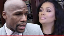 Floyd Mayweather's Marriage Proposal -- I'll Love You Forever ... But Your Attitude Sucks