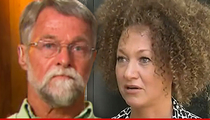 Rachel Dolezal's Father -- She's Lying About Brown Crayons