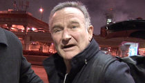 Robin Williams -- Wife Says She's Getting Shortchanged