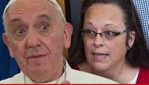 Pope Francis -- Yes, It's True ... I Met with Kim Davis